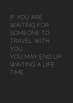 Here are some great solo travel quotes (in black and white).Pleeease pin your favorites :) Hope you enjoyed these black and white solo travel quotes! Solo Travel Quotes, Solo Travel Tips, Best Travel Quotes, Travel Quotes Tumblr, Journey Quotes, Life Quotes, Motivational Quotes, Inspirational Quotes, Wanderlust Quotes