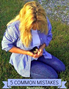 5 Common Mistakes First-Time Chicken Keepers Make