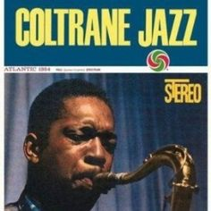 John Coltrane Coltrane Jazz on 180g 45RPM 2LP from ORG Music Mastered from the Original Master Tapes: You Will Not Hear a Better Analog Version Meticulous LP Pressing Boasts Incredible Tones and Prese