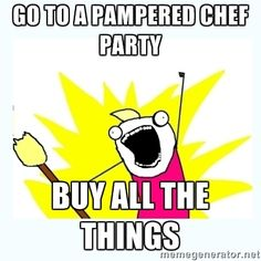 pampered chef meme - Google Search