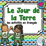 Jour de la Terre: Earth Day Literacy Activities in French
