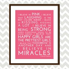 I Believe in Pink - Audrey Hepburn quote - Customizable 8x10 Print - $8.99. https://www.bellechic.com/products/03bee8677f/i-believe-in-pink-audrey-hepburn-quote-customizable-8x10-print