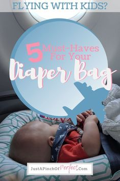 5 Diaper Bag Must-Haves for Your Next Plane Trip - Just a Pinch of Perfect Traveling With Baby, Travel With Kids, Packing For Europe, Packing Tips, Diaper Bag Organization, Flying With Kids, Diaper Changing Pad, Terrible Twos, Changing Station