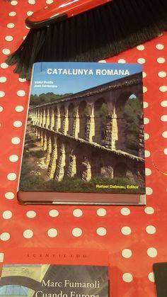 """""""Catalunya Romana"""" de Joan Santacana i Mestre i Victor Revilla i Calvo. Dalmau Editors"""