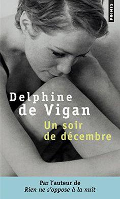 Un soir de décembre Best Books To Read, Good Books, My Books, Vigan, Somerset Maugham, B 13, Delphine, Lus, Lectures