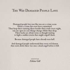 The way damaged people love // Nikita Gill