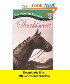 A Horse Named Seabiscuit (All Aboard Reading) (9780448433424) Cathy East Dubowski, Mark Dubowski, Mike Rowe , ISBN-10: 0448433427  , ISBN-13: 978-0448433424 ,  , tutorials , pdf , ebook , torrent , downloads , rapidshare , filesonic , hotfile , megaupload , fileserve