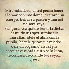 Mire caballero #quotes #instaquotes #inspiration #women #Mujer #gentleman #love #Amor #power #fallinlove