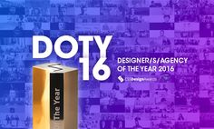 Welcome to Designer of the Year 2016, presenting DOTY (agency/studio), DOTY S (studio up to 10 people), Solo Designer and Solo Developer award finalists and recipients.
