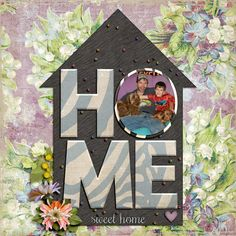 Home Sweet Home by Scrapping with Liz http://the-lilypad.com/store/Home-Sweet-Home-Digital-Scrapbook-Templates.html Abundant by Etc. by Danyale http://the-lilypad.com/store/Abundant-Kit.html