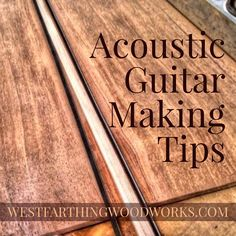 These 25 acoustic guitar making tips for beginners are a huge step to making your first guitar. These tips are great for beginners, and can help you learn more about guitar making. This is one of my most popular posts, enjoy and happy building.