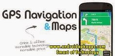 GPS Navigation & Maps +offline v4.1 Apk   Androidapkapps - GPS Navigation & Maps is no marketing gloss now, just facts. This is what you get with GPS Navigation & Maps. Read too : Jelly Bean Extreme CM11 AOKP v4.3 Apk.  Two full-fledged apps in one: Navigation with voice prompts (turn-by-turn) Worldwide Travel Map (OSM).