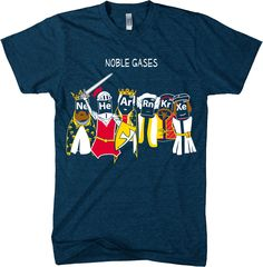Noble Gases Shirt #science #funny #tshirts