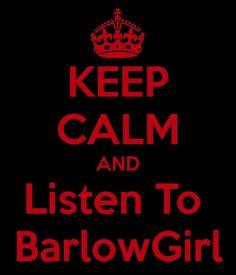 I will miss BarlowGirl so much! Band retiring.... sad day....