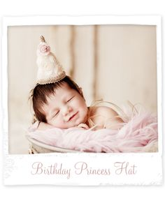 Love this adorable Birthday Princess Hat! Newborn #Photography props at Design Revolution.