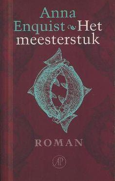 Anna Enquist | Het meesterstuk