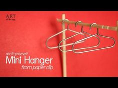 (32) DIY: Mini Hanger from Paper Clip - For Miniature Wardrobe - YouTube