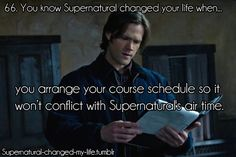 66. You know Supernatural changed your life when... | Submitted by: ablessingineachtrial
