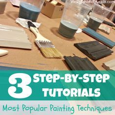Three Step by Step Tutorials for 3 Most Popular Painting Techniques
