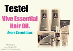Manias e Dicas: Testei - Linha Essential Hair Oil - Avora Cosmétic...