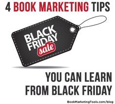 4 Book Marketing Tips You Can Learn From Black Friday | Book Marketing Tools Blog
