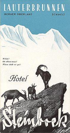 Hotel Steinbock, Lauterbrunnen, 1936 - Have eaten here before Mountain Illustration, Retro Illustration, Vintage Travel Decor, Evian Les Bains, Fürstentum Liechtenstein, Vintage Ski Posters, Tourism Poster, Hotel Logo, Luggage Labels