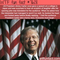 President Jimmy Carter tells a joke to Japanese audience - WTF fun facts
