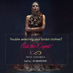 Your search for the right advice and the perfect bridal wear ends here. Ask the expert! #priyachhabria #bridalwear #desigerwear #asktheexpert #perfect #expert #fashiondesigner #fashionadvice #askme #fashionlover #indiantradition #traditional #indianwear