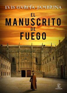 El Manuscrito De Fuego Luis Garcia Jambrina Descargar Gratis Libros Pdf Descargar Gratis Libros Libros De Novelas