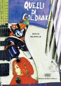 Quelli di Goldrake (Di Salvo, 2000)