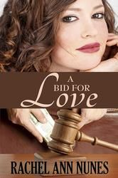 (By Bestselling Award-Winning Author Rachel Ann Nunes! A Bid for Love has 4.2 Stars with 134 Reviews on Amazon)