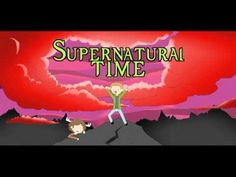 Supernatural Time. Very VERY funny :D