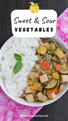 A most delicious and easy to make vegan stir fry with loads of vegetables and tofu makes this Sweet and sour vegetables one of my favorite. Serve it with some brown rice or jasmine rice and you will never need the take-out again. #vegtables #sweetnsourvegetables #side #mycookinjourney @mycookinjourney | mycookingjourney.com
