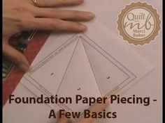 Foundation Paper Piecing - A Few Basics -  YouTube Video Tutorial 4:43min with Marci Baker An introduction to Foundation Paper Piecing with information on how to measure the shapes to have strips the right size for faster sewing at the machine.