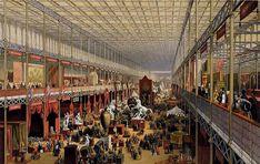 A Grande Exposição de Londres em 1851 //  O Reino Unido foi o primeiro país do mundo a ter se industrializado.