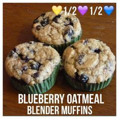 Di's Food Diary 21 Day Fix Approved Recipes= Blueberry Oatmeal Blender Muffins