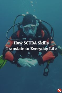 Did you realize your SCUBA skills are also an asset out of the water?