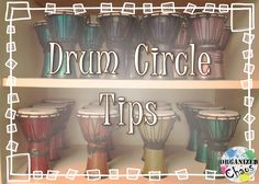 Organized Chaos: Teacher Tuesday: tips for drumming circles