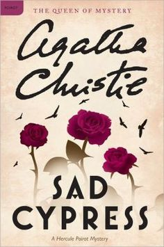 Sad Cypress, Agatha Christie