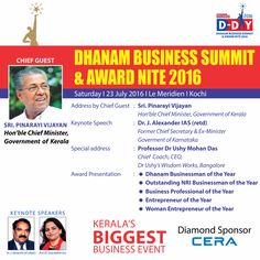 Honorable Chief Minister, Sri #PinarayiVijayan to grace the event #DhanamBusinessSummit and #Award night with his presence as Chief Guest today in #Kochi. Watch out for the most awaited and prestigious business event, sponsored by #CERA. #ReflectsMystyle #Kerala