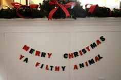 DIY Felt Letter Garland Tutorial - Merry Christmas Ya Filthy Animal - Charleston Crafted