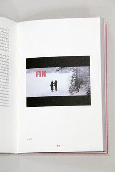 """""""Fin"""" (2010) aus: Liebe, erschienen im Kerber Verlag 2014. Kitchen Appliances, Frame, Home Decor, Blinds, Love, Diy Kitchen Appliances, Picture Frame, Home Appliances, Decoration Home"""
