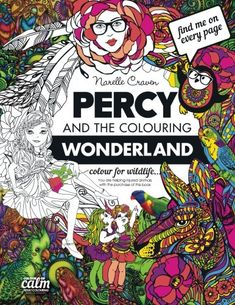 Percy & the Colouring Wonderland: An Adult Colouring book with Original Hand Drawn Art by Narelle Craven by Ms Narelle Craven http://www.amazon.com/dp/151756980X/ref=cm_sw_r_pi_dp_4hgexb1W6Z74S