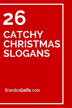 26 Catchy Christmas Slogans