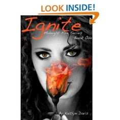 Ignite (Midnight Fire Series): Kaitlyn Davis: Amazon.com: Books