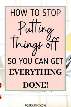 How To Better Yourself, Improve Yourself, Six Month, How To Stop Procrastinating, Self Care Activities, Time Management Tips, Best Blogs, Lisa, Self Improvement Tips