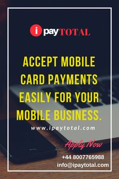 Accept mobile card payments easily for your mobile business. Get the most suitable with professional assistance from iPayTotal. Mobile Business, Growing Your Business, Infographics, How To Apply, Phone, Cards, Information Graphics, Telephone, Infographic