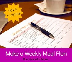 Save on Groceries--Make a Weekly Meal Plan (week 3)--The Peaceful Mom
