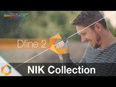 Nik Collection Tutorial - Part 2 - Reduce Noise With DFine 2 - YouTube