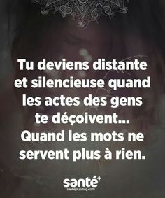 Citation ♥ Plus quotes quotes about life quotes about love quotes for teens quotes for work quotes god quotes motivation Best Quotes, Love Quotes, Funny Quotes, Inspirational Quotes, Super Quotes, The Words, French Quotes, Psychology Facts, Mantra